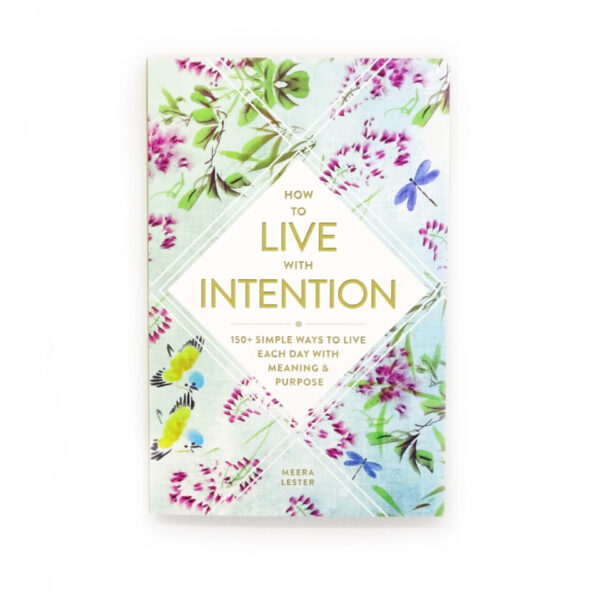 how to live with intention at surrendertohappiness.com